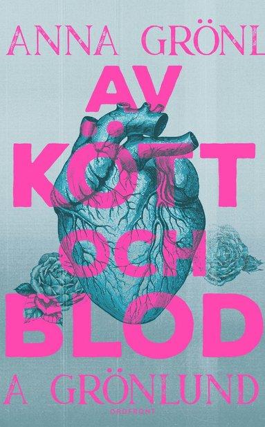 bokomslag Av kött och blod
