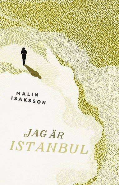 bokomslag Jag är Istanbul