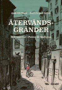 bokomslag Återvändsgränder : Min uppväxt i Palma de Mallorca