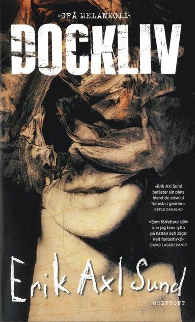 bokomslag Dockliv : grå melankoli