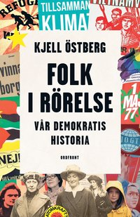 bokomslag Folk i rörelse : vår demokratis historia