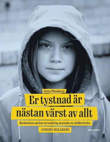 bokomslag Greta Thunberg: Er tystnad är nästan värst av allt