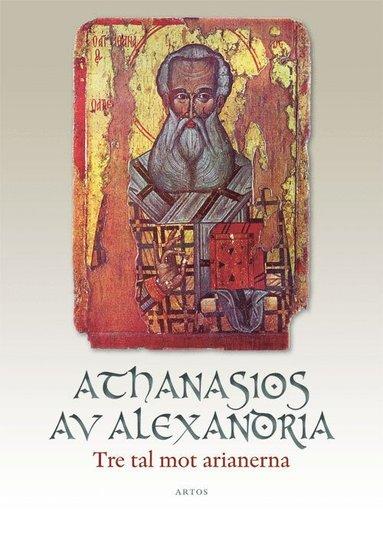 bokomslag Tre tal mot arianerna