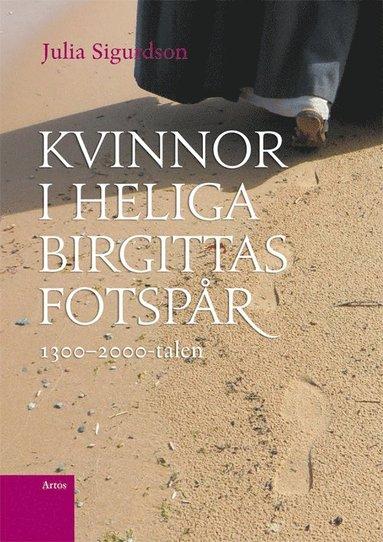 bokomslag Kvinnor i Heliga Birgittas fotspår 1300-2000-talen