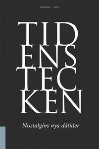 bokomslag Tidens tecken 3(2018) Nostalgins nya dåtider