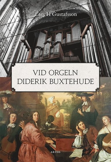 bokomslag Vid orgeln Diderik Buxtehude