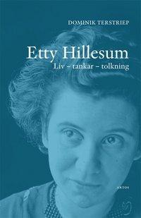 bokomslag Etty Hillesum : liv, tankar, tolkning