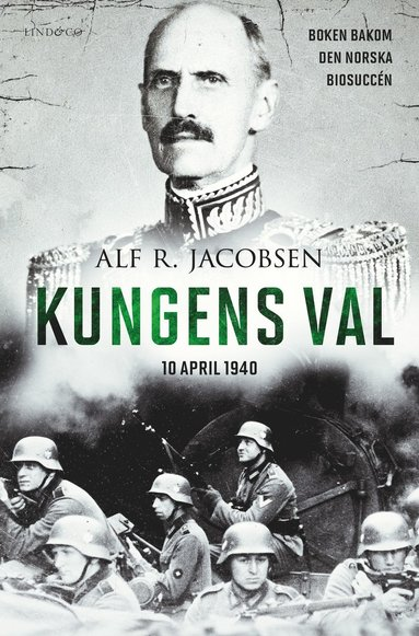 bokomslag Kungens val : 10 april 1940