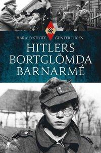 bokomslag Hitlers bortglömda barnarmé
