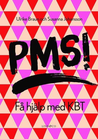 bokomslag PMS! Få hjälp med KBT