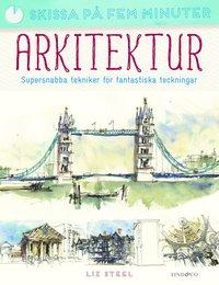 bokomslag Arkitektur : supersnabba tekniker för fantastiska teckningar