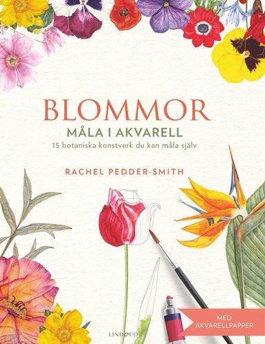 bokomslag Blommor : måla i akvarell