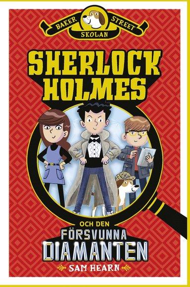 bokomslag Sherlock Holmes och den försvunna diamanten