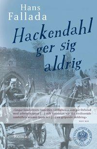 bokomslag Hackendahl ger sig aldrig
