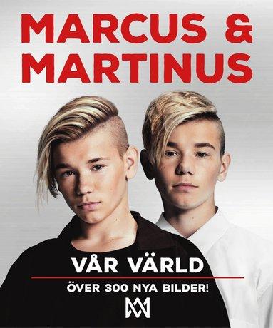 bokomslag Marcus & Martinus : vår värld