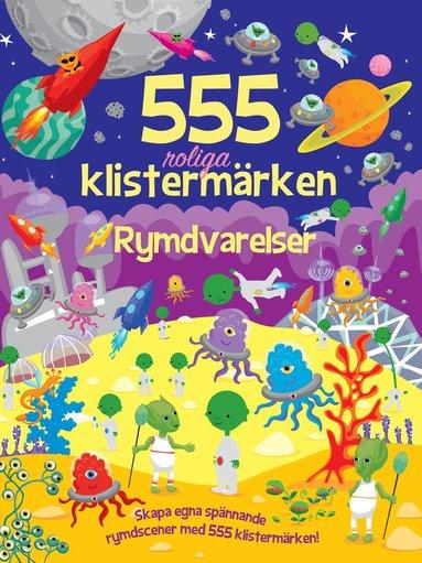 bokomslag 555 roliga klistermärken : rymdvarelser