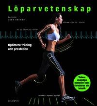 bokomslag Löparvetenskap : optimera din träning och prestation