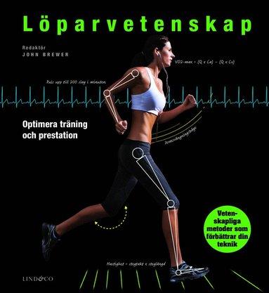 bokomslag Löparvetenskap - Optimera träning och prestation