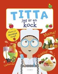 bokomslag Titta jag är en kock