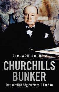 bokomslag Churchills bunker - Det hemliga högkvarteret i London