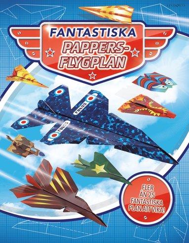 bokomslag Fantastiska pappersflygplan