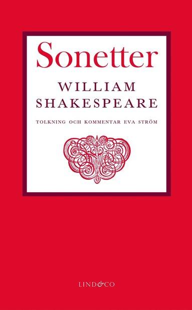 bokomslag Sonetter : i tolkning och med förord och kommentarer av Eva Ström