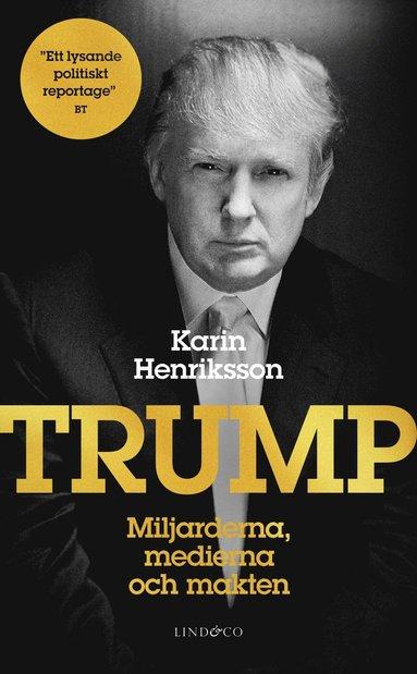 bokomslag Trump : miljarderna, medierna och makten