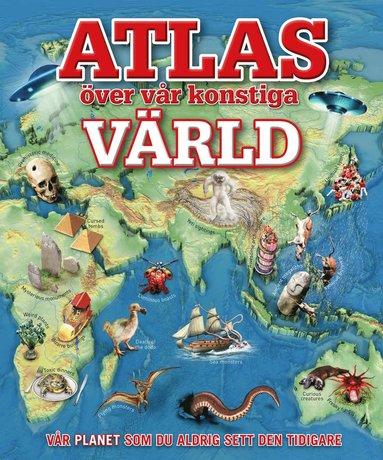 bokomslag Atlas över vår konstiga värld
