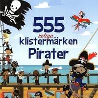bokomslag 555 roliga klistermärken : pirater