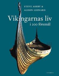 bokomslag Vikingarnas liv i 200 föremål