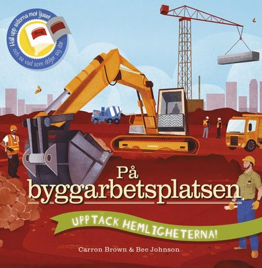 bokomslag På byggarbetsplatsen : Upptäck hemligheterna!