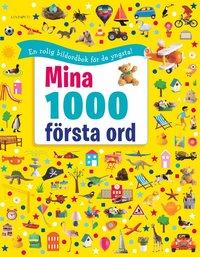 bokomslag Mina 1 000 första ord - En bildordbok
