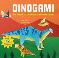 bokomslag Dinogami : så viker du pappersdinosaurier