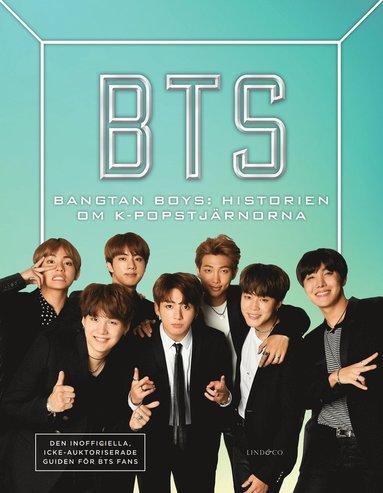 bokomslag BTS - Bangtan Boys: Historien om K-popstjärnorna