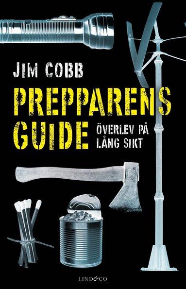 bokomslag Prepparens guide : överlev på lång sikt