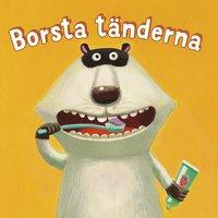 bokomslag Borsta tänderna