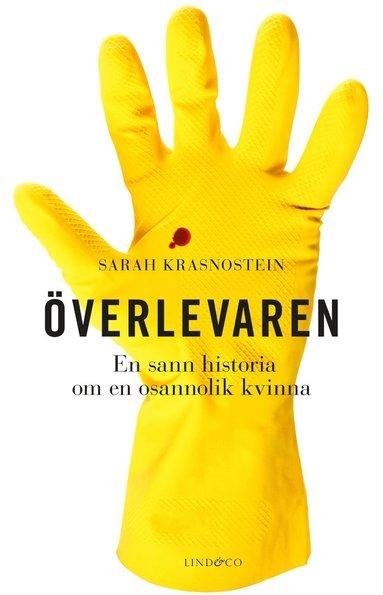 bokomslag Överlevaren : en sann historia om en osannolik kvinna