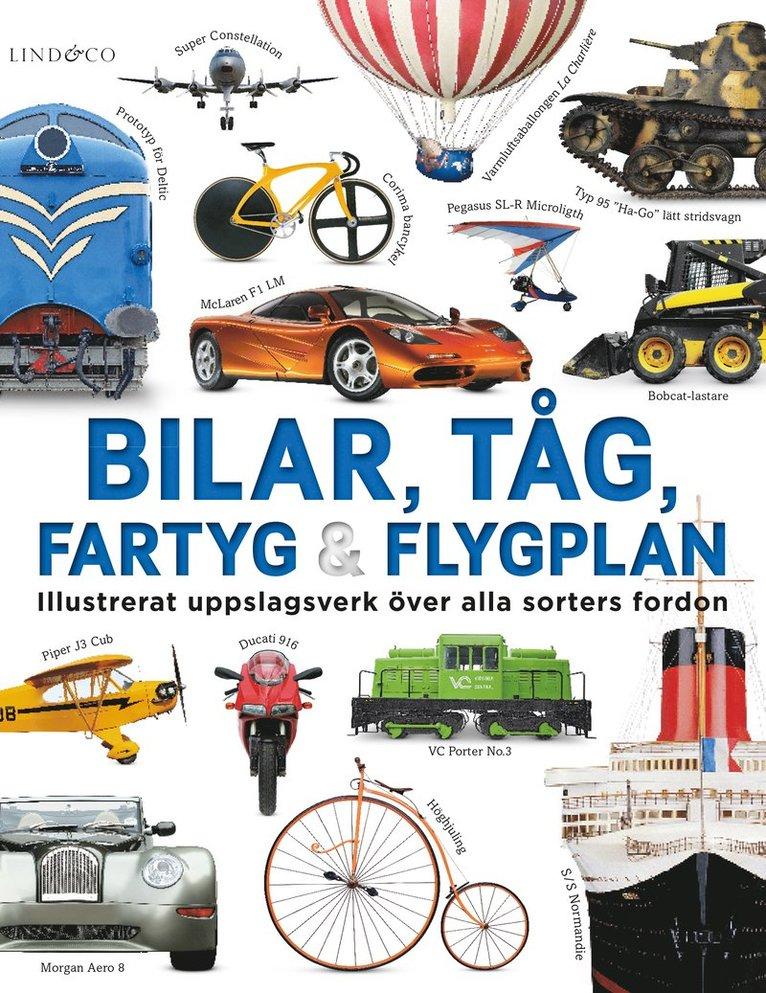Bilar, tåg, fartyg och flygplan : illustrerat uppslagsverk 1