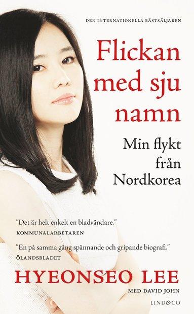 bokomslag Flickan med sju namn : min flykt från Nordkorea