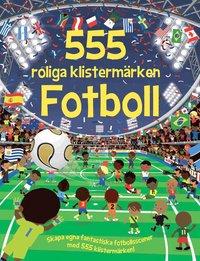 bokomslag 555 roliga klistermärken - Fotboll