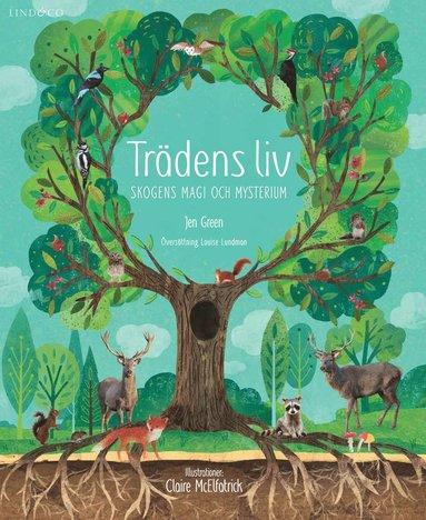 bokomslag Trädens liv : skogens magi och mysterium