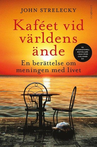 bokomslag Kaféet vid världens ände : En berättelse om meningen med livet