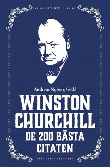bokomslag Winston Churchill : De 200 bästa citaten