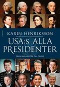 bokomslag USA:s alla presidenter : Från Washington till Trump