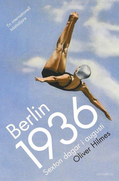 bokomslag Berlin 1936 : Sexton dagar i augusti