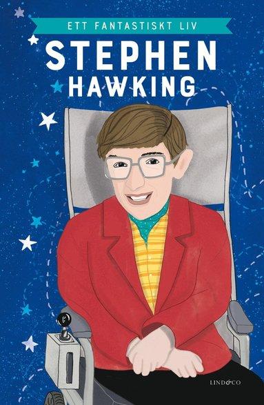 bokomslag Stephen Hawking : ett fantastiskt liv