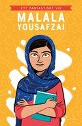 bokomslag Malala Yousafzai : ett fantastiskt liv