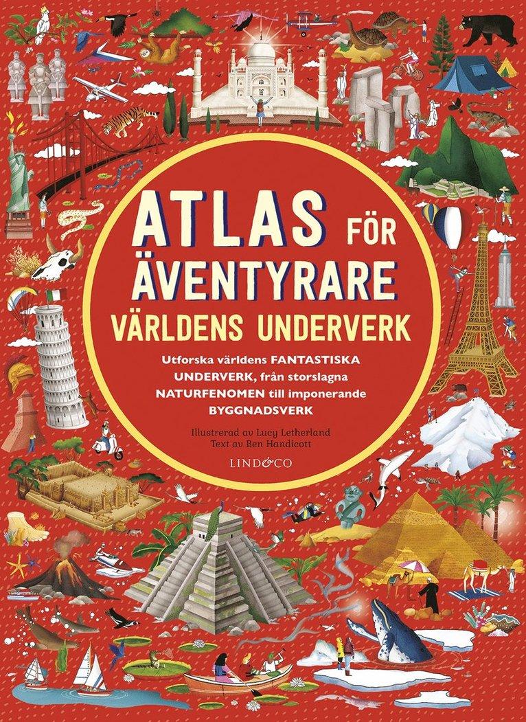 Atlas för äventyrare : Världens underverk. 1