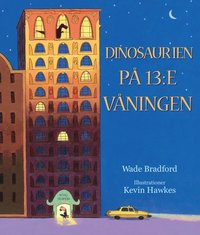 bokomslag Dinosaurien på 13:e våningen
