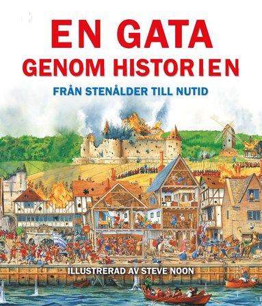 bokomslag En gata genom historien : Från stenålder till nutid